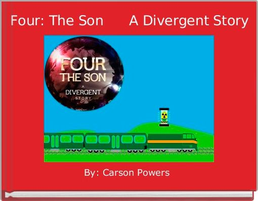 Four: The Son      A Divergent Story