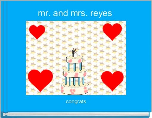 mr. and mrs. reyes