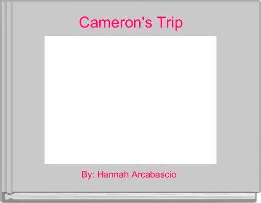 Cameron's Trip