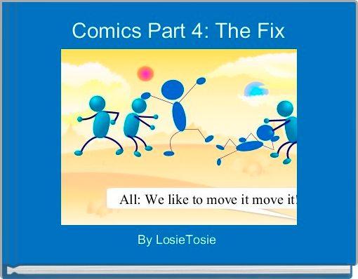 Comics Part 4: The Fix