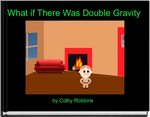 What if There Was Double Gravity