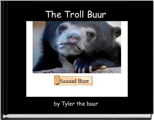 The Troll Buur