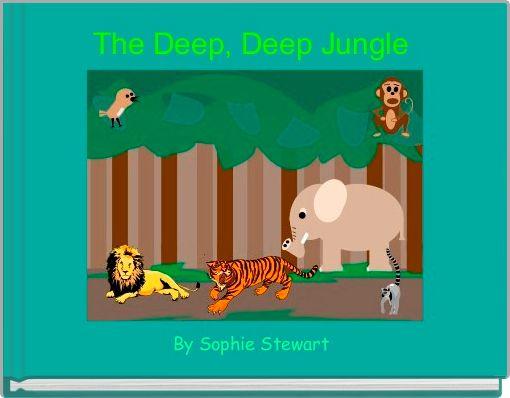 The Deep, Deep Jungle