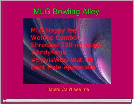 MLG Bowling Alley