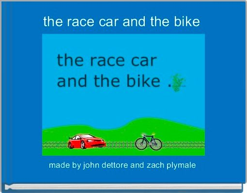 the race car and the bike