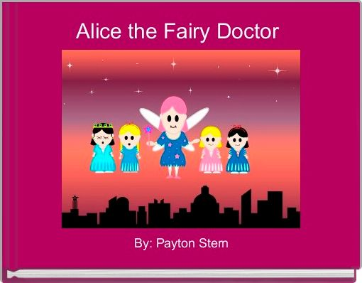 Alice the Fairy Doctor