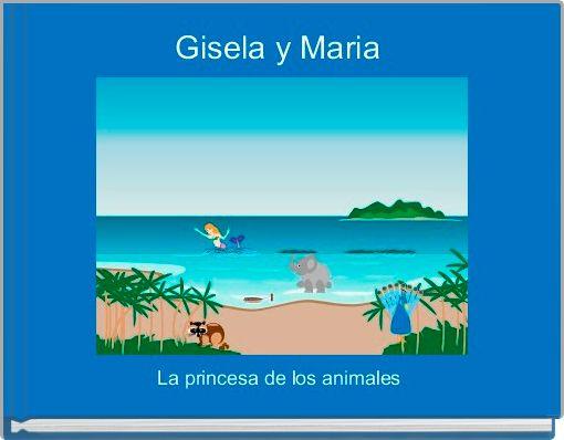 Gisela y Maria