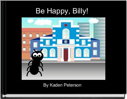 Be Happy, Billy!