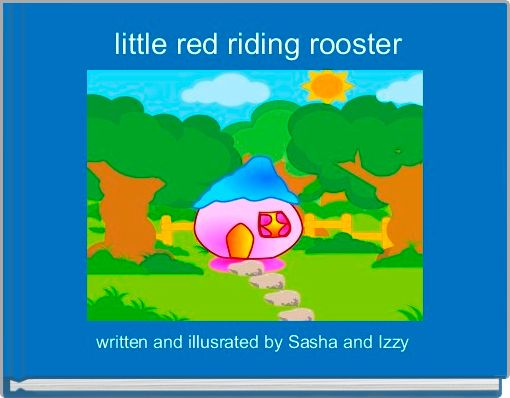 little red riding rooster