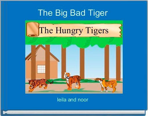 The Big Bad Tiger