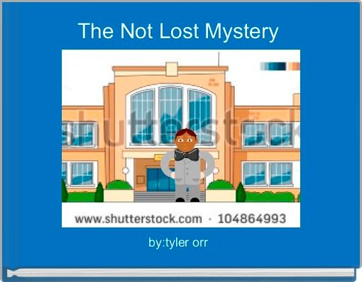 The Not Lost Mystery