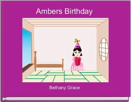 Ambers Birthday