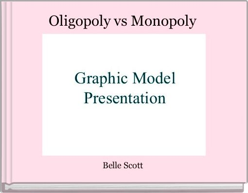Oligopoly vs Monopoly