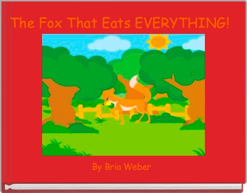 The Fox That Eats EVERYTHING!