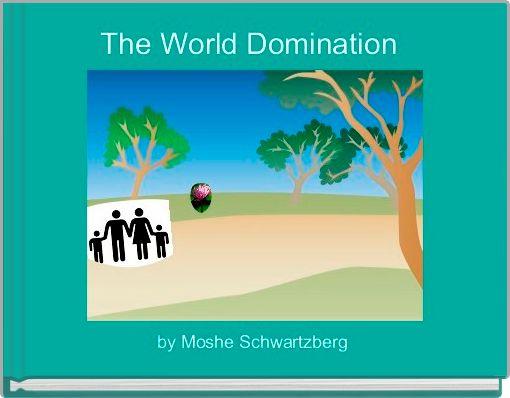 The World Domination