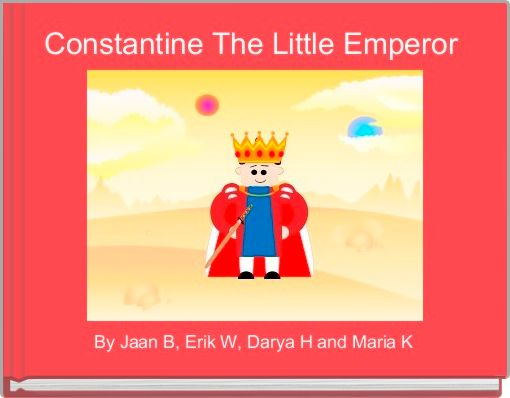 Constantine The Little Emperor