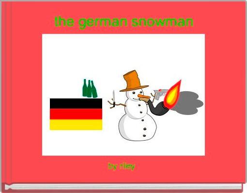 the german snowman