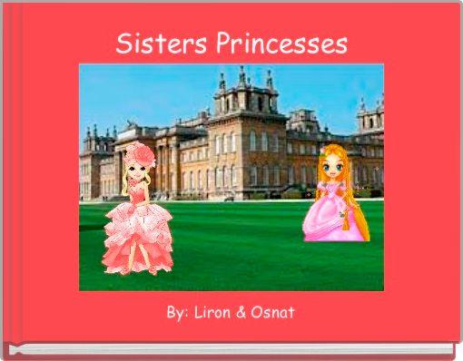 Sisters Princesses