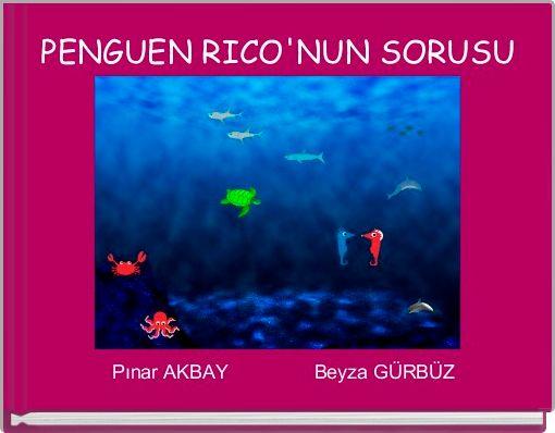PENGUEN RICO'NUN SORUSU