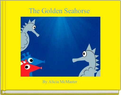 The Golden Seahorse