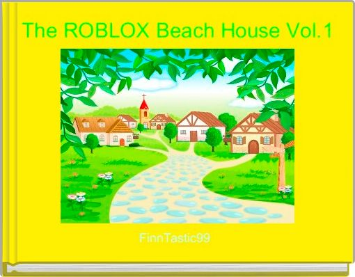 The ROBLOX Beach House Vol.1