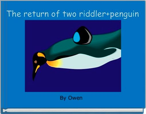 The return of two riddler+penguin
