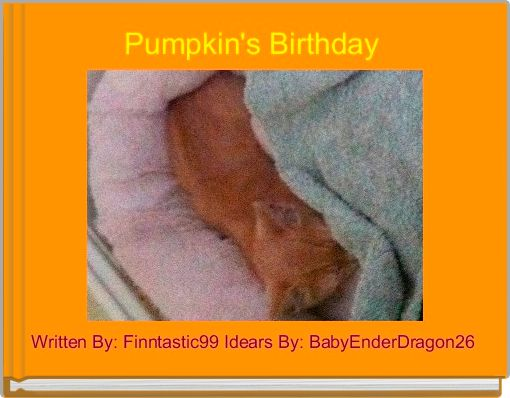 Pumpkin's Birthday