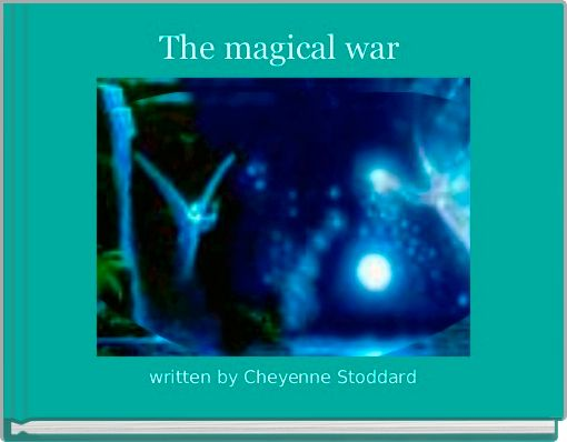 The magical war
