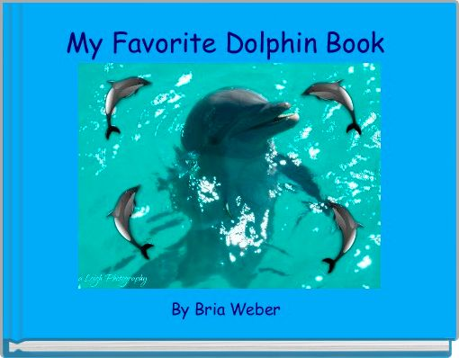My Favorite Dolphin Book