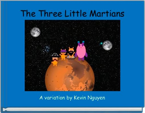 The Three Little Martians