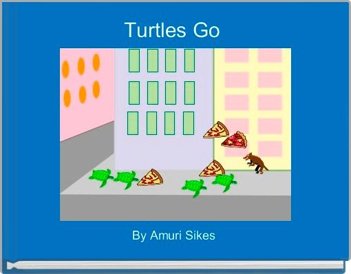 Turtles Go