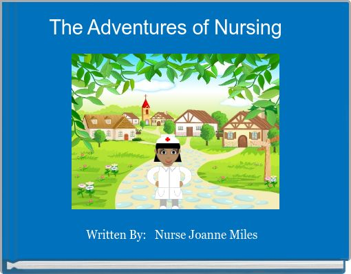 The Adventures of Nursing