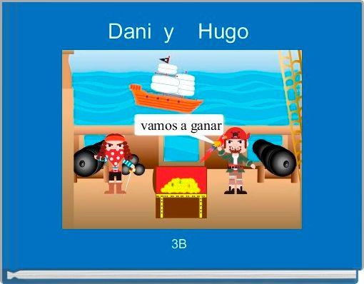 Dani  y    Hugo