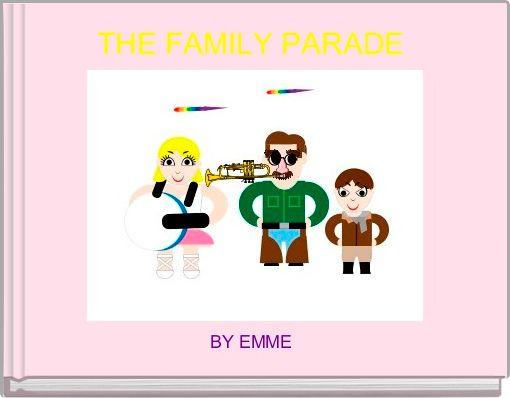 THE FAMILY PARADE
