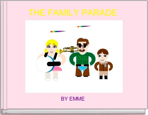 THE FAMILY PARADE