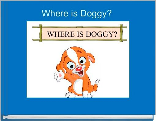 Where is Doggy?