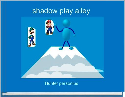 shadow play alley