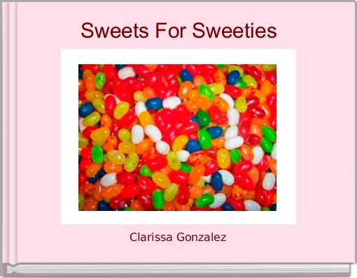 Sweets For Sweeties