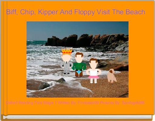 Biff, Chip, Kipper And Floppy Visit The Beach