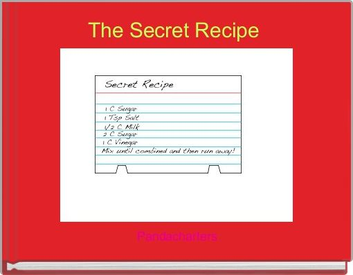 The Secret Recipe