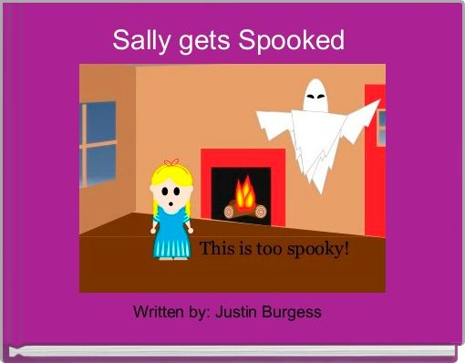 Sally gets Spooked