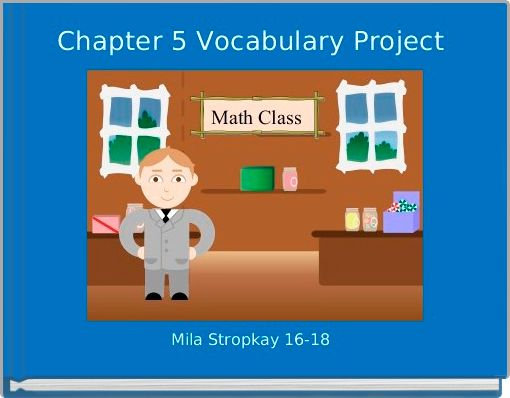 Chapter 5 Vocabulary Project
