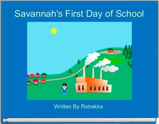 Savannah's First Day of School