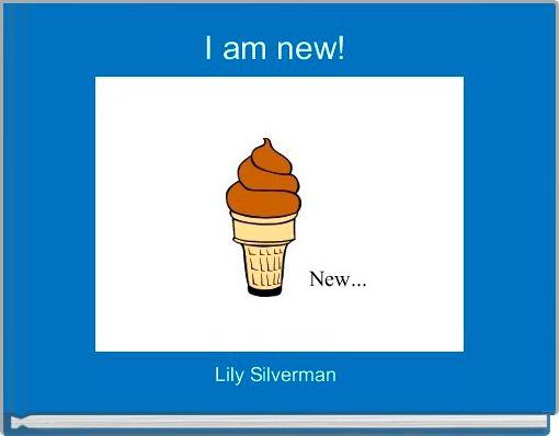 I am new!
