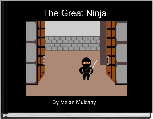 The Great Ninja