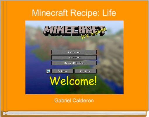 Minecraft Recipe: Life