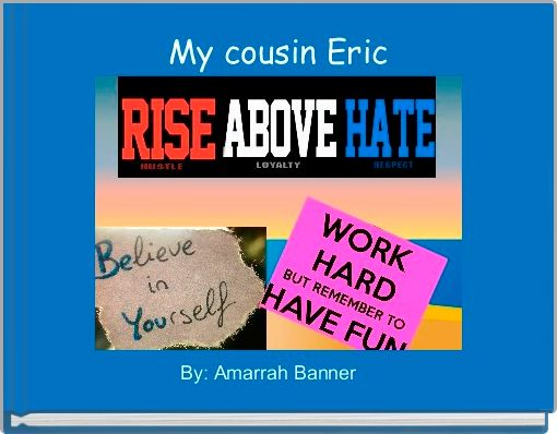 My cousin Eric