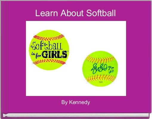 Learn About Softball