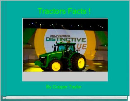 Tractors Facts !