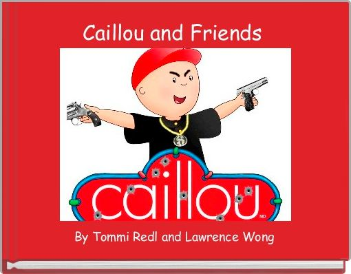 Caillou and Friends